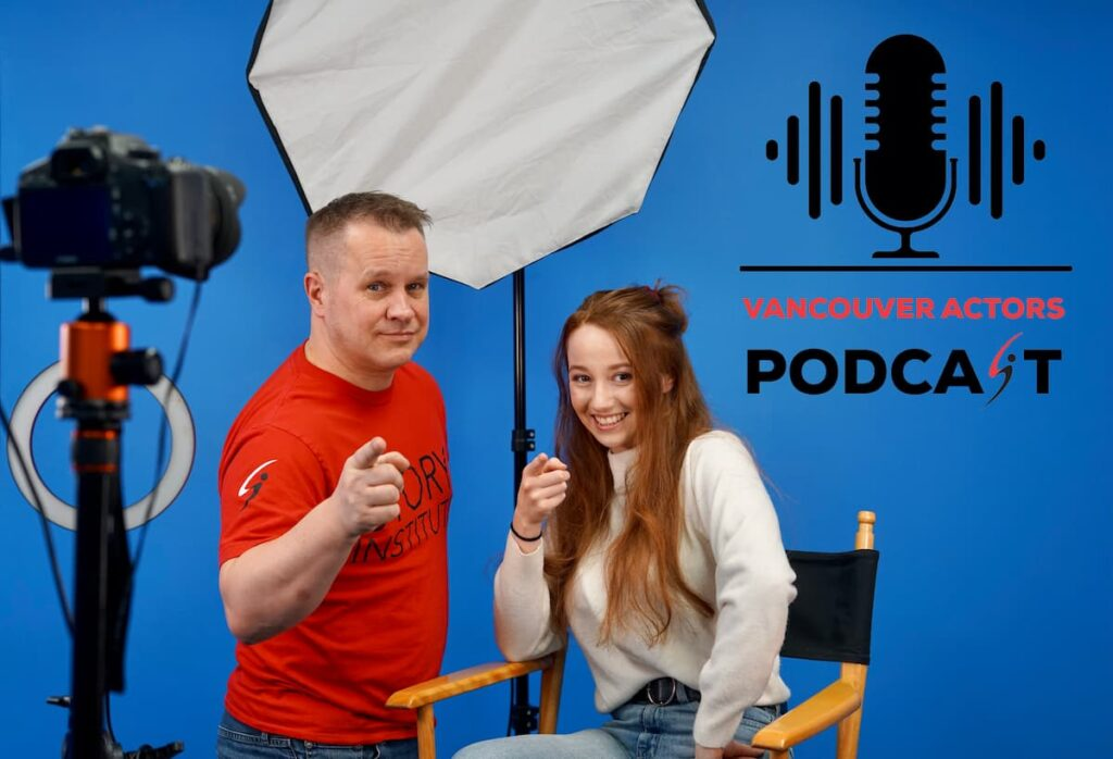 Vancouver Actors Podcast- Michael Coleman and Sidney Quesnelle